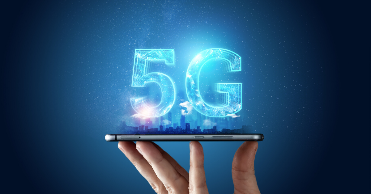 Understanding 5G Technology and How it Can Impact Your Business!