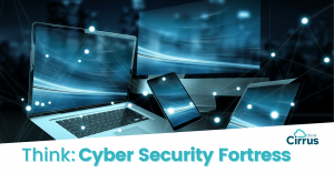 Cyber Security: Is Your System The Fortress It Ought To Be?
